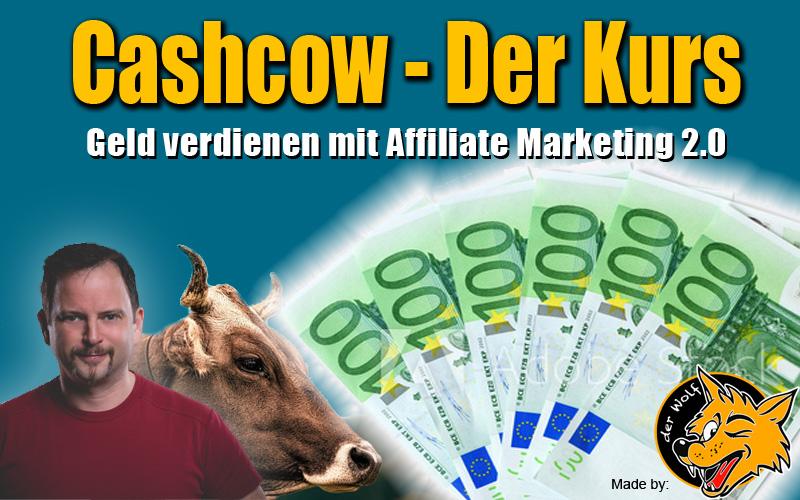 Die Cashcow - der Kurs