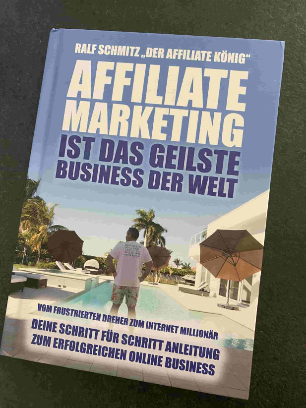 Affiliate Marketing ist das geilste Business der Welt - Buch